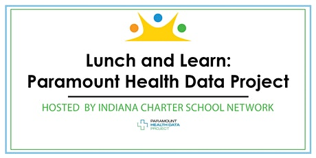ICSN Presents a Lunch and Learn: The Paramount Health Data Project tickets