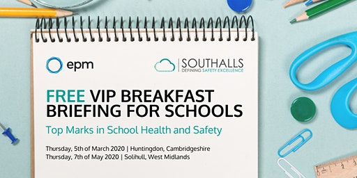Top Marks in School Health and Safety - A Free VIP Breakfast Update for Schools (Huntingdon)