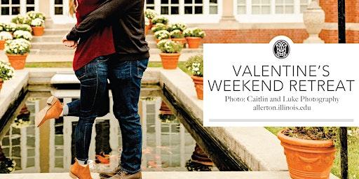 Valentine's Weekend Retreat