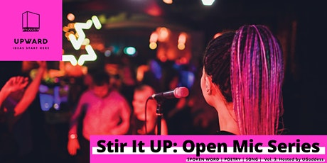 Stir It UP: Open Mic Series - Volume III tickets