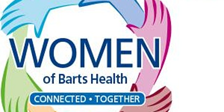 Barts Health Womens Network  Anniversary-#IWD2020 Celebration tickets