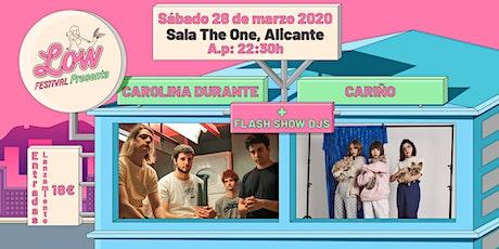 Low Festival presenta a Carolina Durante, Cariño y Flash Show en Alicante entradas