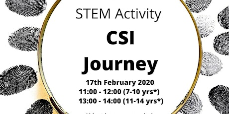 CSI Journey Free STEM Activity for 7 - 10 year olds tickets