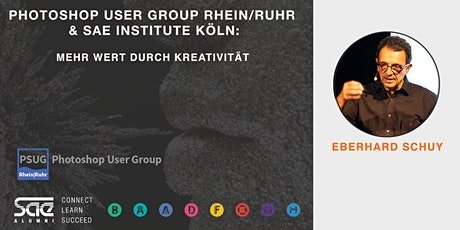 Photoshop User Group RR & SAE Institute Köln: Mehr Wert durch Kreativität Tickets