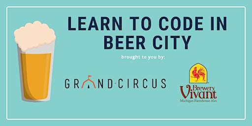 Learn to Code in Beer City FREE Intro to Coding Workshop