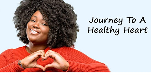 JOURNEY TO A HEALTHY HEART - NCBWSNJ | GO RED SEMINAR