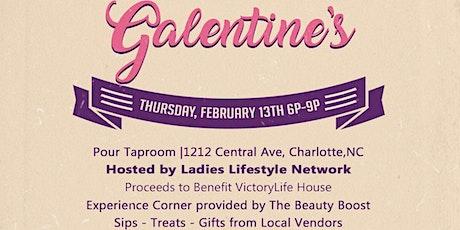 Galentine's tickets