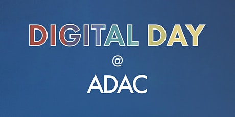 DIGITAL DAY at ADAC tickets