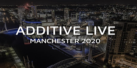 Additive Live: Manchester 2020 tickets
