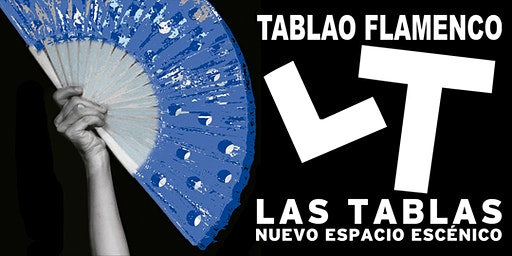 Espectáculo Flamenco Las Tablas - Enero Febrero 2020