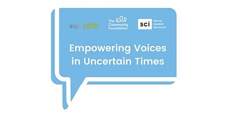 Empowering Voices in Uncertain Times tickets
