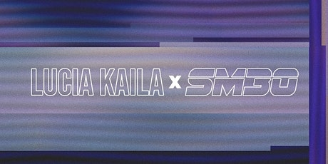Tracksuit Tuesday with DJ Lucia Kaila & SM30 tickets