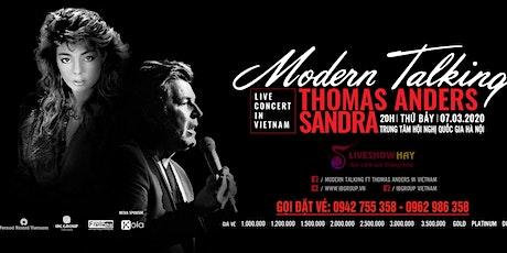 Bán Vé Liveshow Modern Talking Tại Hà Nội 7/3/2020- Vé Đẹp, Vé Chính Thống Từ Ban Tổ Chức  tickets