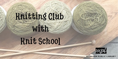 Knitting Club with Knit School tickets