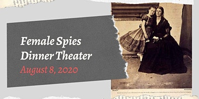 Female Spies in the Civil War Dinner Theater at the CSS Neuse