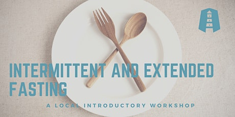 Intermittent and Extended Fasting January 2020 tickets