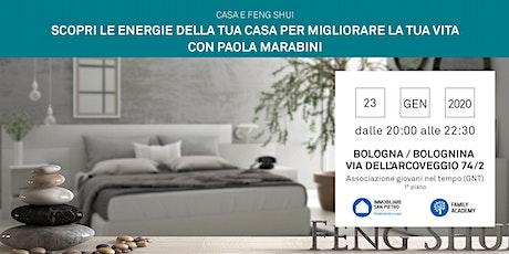 23/01/2020 FENG SHUI: Scopri le energie della tua casa per migliorare la tua vita - Incontro Gratuito - Bologna - Bolognina biglietti