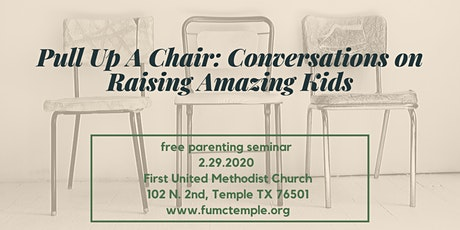 Pull Up A Chair: Conversations on Raising Amazing Kids tickets