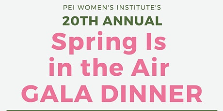 PEIWI's 20th Annual Spring Is in the Air Gala Dinner tickets