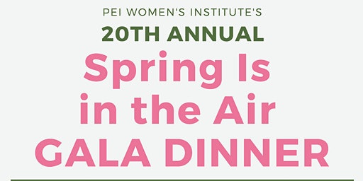 PEIWI's 20th Annual Spring Is in the Air Gala Dinner