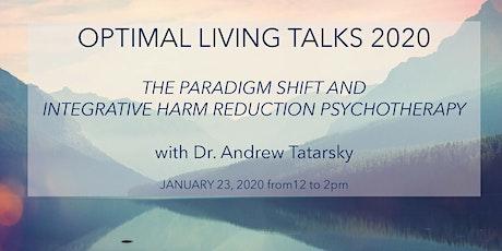 Optimal Living Talk: The Paradigm Shift + IHRP tickets