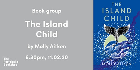 Book Group: The Island Child by Molly Aitken tickets