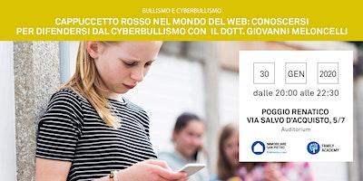 30/01/2020 BULLISMO E CYBERBULLISMO – Cappuccetto Rosso nel mondo del web: Conoscere per difendersi dal cyberbullismo – Incontro Gratuito – POGGIO RENATICO (FE)