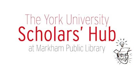 Markham YorkU Scholars Hub - Jan. 30th  tickets