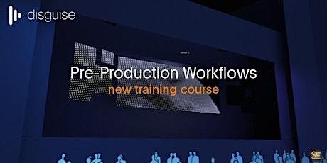 Pre-Production Workflows - LA tickets