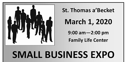 SMALL BUSINESS EXPO - March 1, 2020