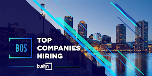 Built In Boston's Top Companies Hiring