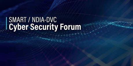 SMART / NDIA-DVC Cyber Security Forum tickets