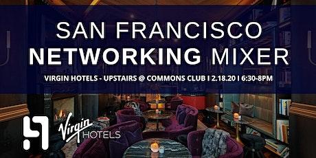 San Francisco Networking Mixer I Virgin Hotel tickets