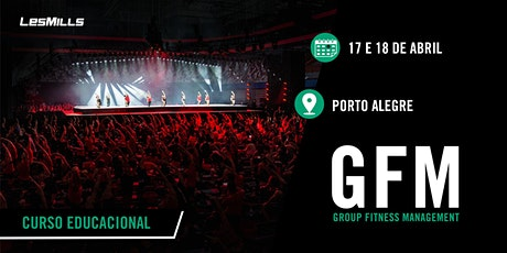 GFM (Group Fitness Magenament) - PORTO ALEGRE ingressos