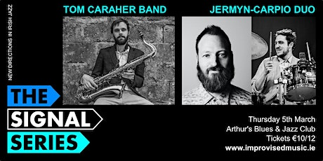 IMC's Signal Series MARCH: Jermyn-Carpio Duo | Tom Caraher Band tickets