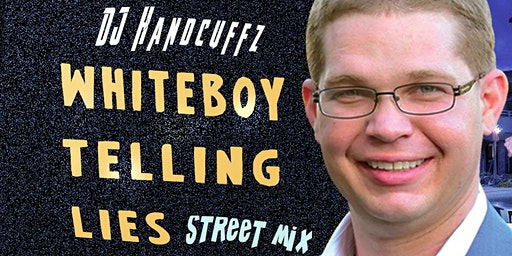White Boy Telling Lies EP Release