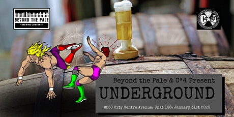 C*4 Presents Underground Wrestling at Beyond the Pale Brewing Company tickets