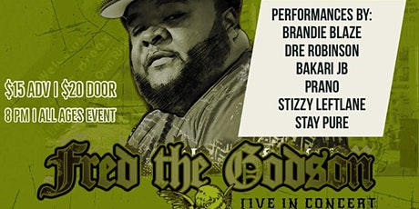 Branded Authentic presents: FRED THE GODSON Live in BOSTON. tickets