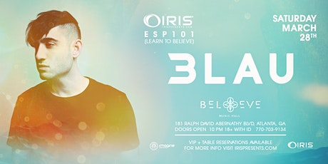 3LAU | IRIS ESP101 Learn to Believe | Saturday March 28 tickets