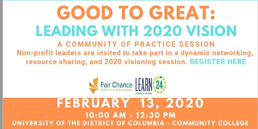 Good to Great:  Leading with 2020 Vision