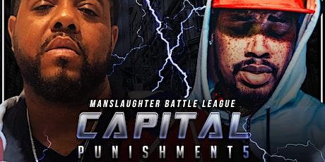 Capital Punishment 5 tickets