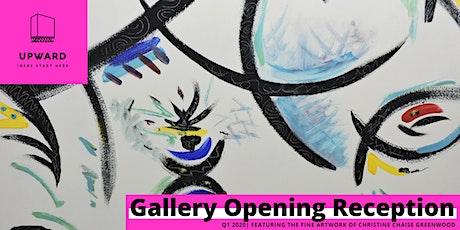 Upward Gallery: Christine Chaise Greenwood Opening Reception tickets
