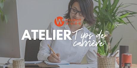 Atelier tips carrière : Réussir à obtenir le job de ses rêves & négocier billets