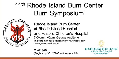 11th Burn Symposium - Rhode Island Burn Center tickets