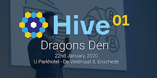 Hive01 Season 6 - Dragons Den