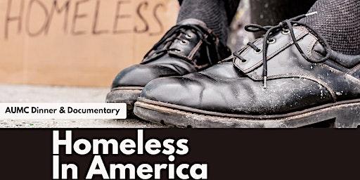 Dinner & Documentary: Homeless In America