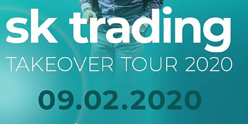 SK Trading Takeover Tour 2020