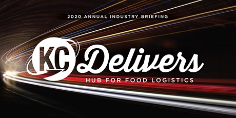 2020 Annual Industry Briefing: KC Delivers - Hub for Food Logistics tickets