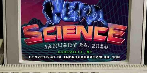 The Blind Pig presents: Weird Science