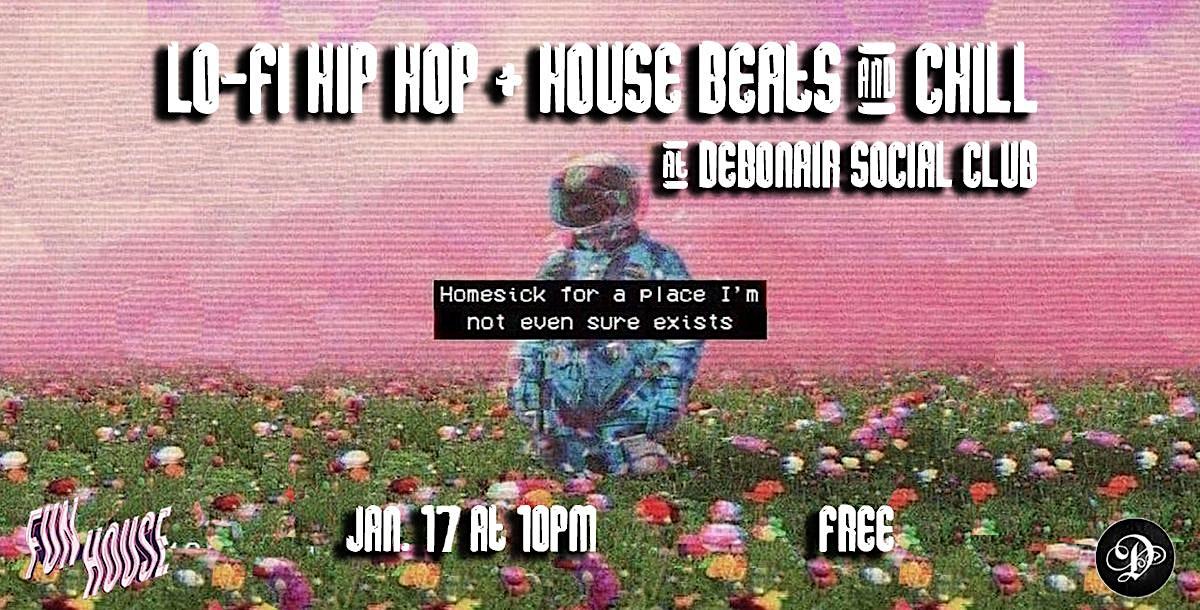 Lo-Fi Hip Hop + House Beats & Chill